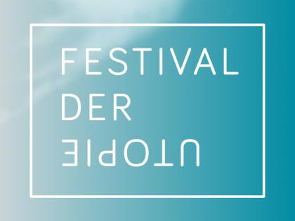 Festival der Utopie